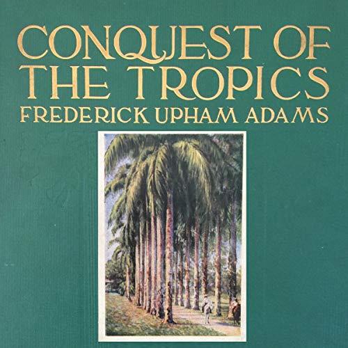 『Conquest of the Tropics』のカバーアート