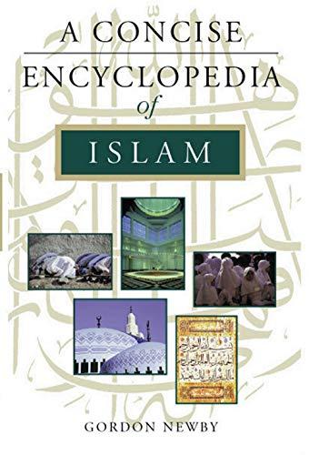 A Concise Encyclopedia of Islam (Concise Encyclopedias)