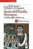 Storia dell'Emilia Romagna. 1. Dalle origini al Seicento (Storia e società) (Italian Edition)