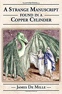 A Strange Manuscript Found in a Copper Cylinder: Illustrated