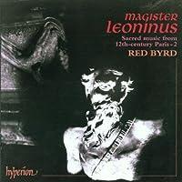 Magister Leoninus - Sacred Music From 12th Century, Paris 2