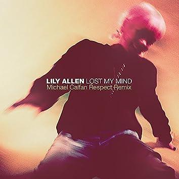 Lost My Mind (Michael Calfan Respect Remix)
