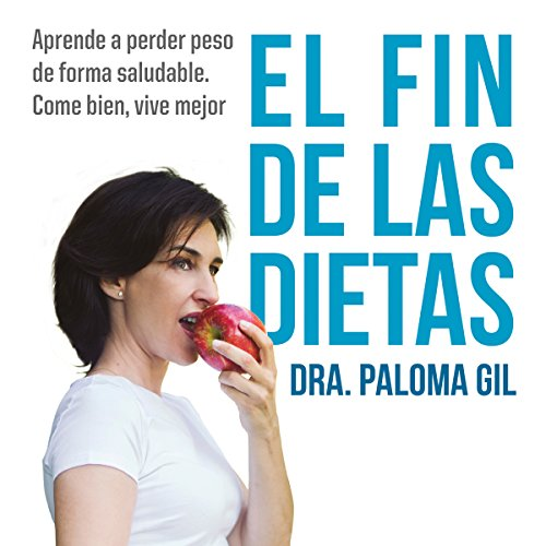 El fin de las dietas audiobook cover art