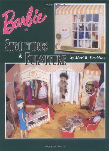 Barbie Doll Structures & Furniture by Marl B. Davidson (1997-10-01)