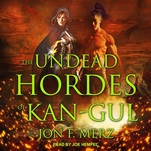 The Undead Hordes of Kan-Gul audiobook cover art