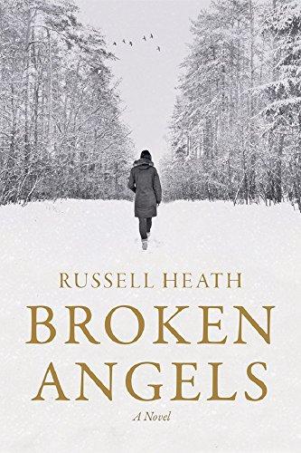 Book: Broken Angels - A Novel by Russell Heath