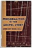 Personalities in the Gospel Story