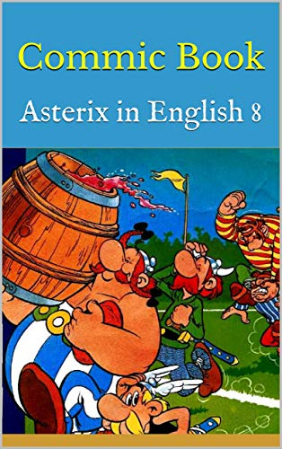 Commic Book: Asterix in English 8 (English Edition)