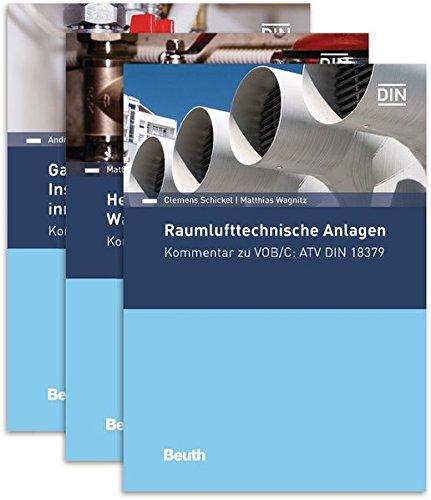 VOB/C Kommentare: Paket: ATV DIN 18379, ATV DIN 18380, ATV DIN 18381 (Beuth Kommentar)