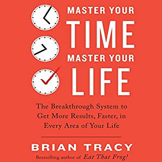 Master Your Time, Master Your Life audiobook cover art
