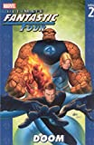 Ultimate Fantastic Four Volume 2: Doom TPB