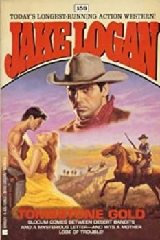 Tombstone Gold - Book #159 of the Slocum