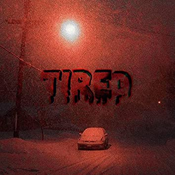 Tired (feat. 49bags & Sxdboi)