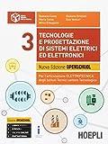 Tecnologie e progettazione di sistemi elettrici ed elettronici. Per gli Ist. tecnici industriali. Nuova ediz. Con e-book. Con espansione online (Vol. 3)