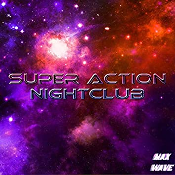 Super Action Nightclub