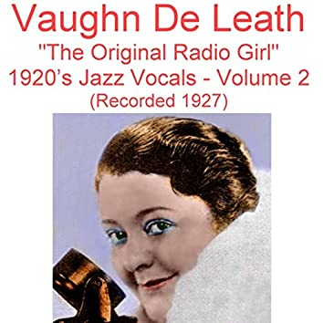 The Original Radio Girl, Vol. 2 (1920's Jazz Vocals) [Recorded 1927]