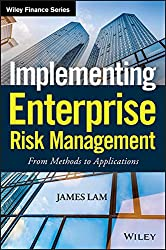 Implementing Enterprise Risk Management: From Methods to Applications