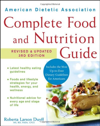 American Dietetic Association Complete Food and Nutrition...