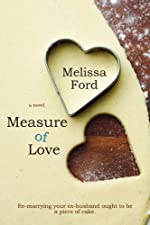 Measure Of Love (A Life From Scratch Novel Book 2)