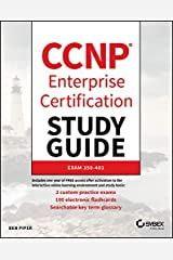 CCNP Enterprise Certification Study Guide: Implementing and Operating Cisco Enterprise Network Core Technologies: Exam 350-401 Kindle Edition