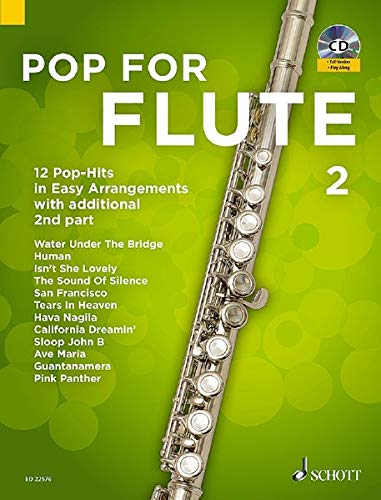 Pop for Flûte 2 (Band 2) +CD: 12 Pop-Hits in Easy Arrangements with additional 2nd part. Band 2. 1-2 Flöten. Ausgabe mit CD. (Pop for Flute)