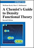 A Chemist's Guide to Density Functional Theory (English Edition)