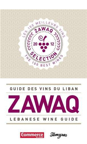 Guide Zawaq des vins du Liban