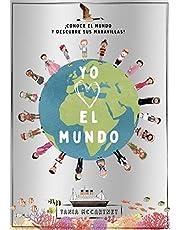 Yo quiero el mundo (Libros de conocimiento)