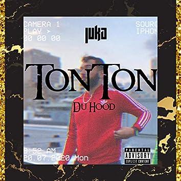 TonTon Du Hood