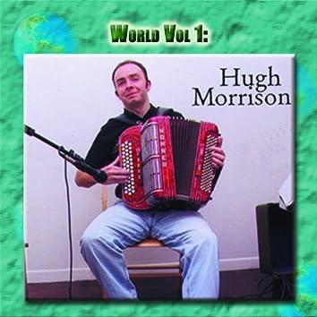 World Vol. 1: Hugh Morrison