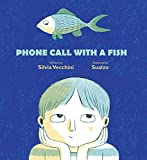 Image of Phone Call with a Fish