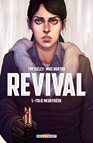 Revival T05: Folie meurtrière