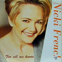 For All We Know - Nicki French