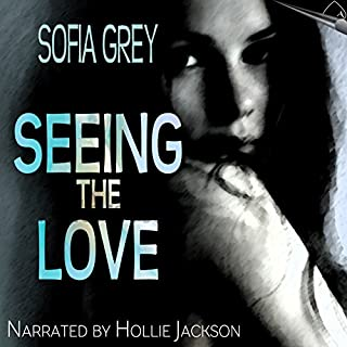 Seeing the Love audiobook cover art