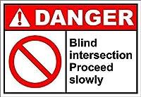 Blind Intersection Proceed Slowly Danger メタルポスター壁画ショップ看板ショップ看板表示板金属板ブリキ看板情報防水装飾レストラン日本食料品店カフェ旅行用品誕生日新年クリスマスパーティーギフト