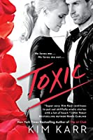 Toxic 0451475674 Book Cover