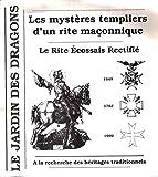 Les mystères templiers d'un rite maçonnique - Le rite écossais rectifié