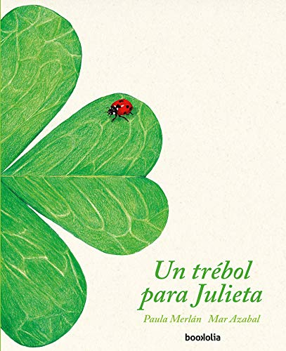 Un trébol para Julieta (Ilustrados)