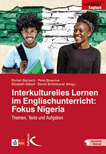 Interkulturelles Lernen im Englischunterricht: Fokus Nigeria: Themen, Texte und Aufgaben