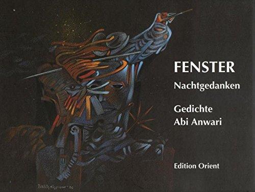 Fenster: Nachtgedanken - Gedichte (Persisch-Deutsch) (Der orientalische Diwan)