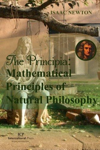 The Principia: Mathematical Principles of Natural Philosophy: Original Edition (Latin Edition)