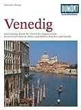 Image of DuMont Kunst Reiseführer Venedig: Spaziergänge durch die Viertel der Lagunenstadt: Kirchen und Museen, Plätze und Paläste, Brücken und Kanäle