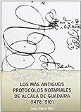 Los más antiguos protocolos notariales de Alcalá de Guadaíra (1478-1510): 13 (Historia. Fuentes para la Historia)