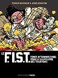 Le F.I.S.T. (Fonds Interministériel pour la Sauvegarde des Traditions)