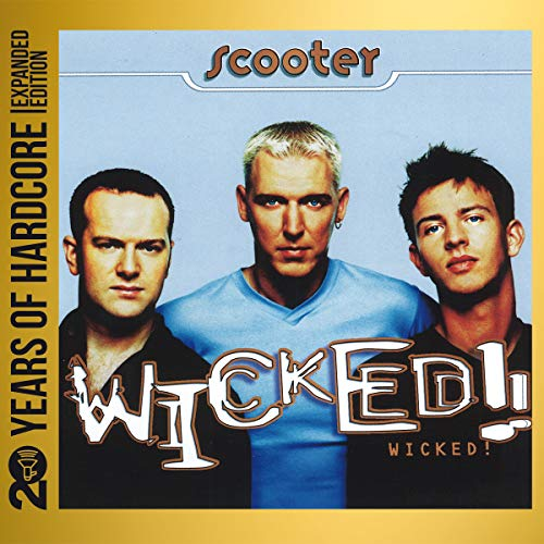 Wicked! (20 Years of Hardcore Expanded Edition) (Remastered)