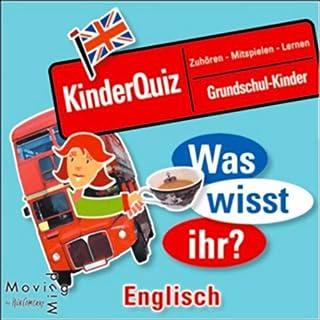 Was wisst ihr? Englisch                   Autor:                                                                                                                                 N.N.                               Sprecher:                                                                                                                                 Simon Tunkin                      Spieldauer: 58 Min.     6 Bewertungen     Gesamt 2,5