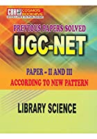 Library and Info Science Previous Years Solved Papers for UGC-NET Paper-2-3