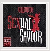 Killsmith/Sexual Savior