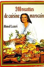 240 recettes de cuisine marocaine de Laasri Ahmed