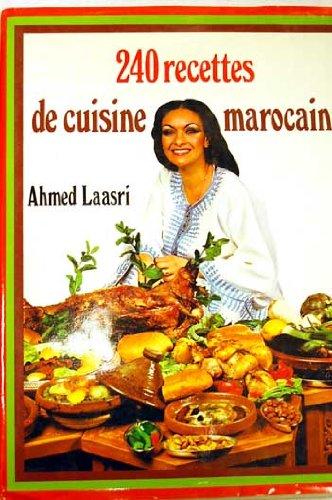 240 recettes de cuisine marocaine